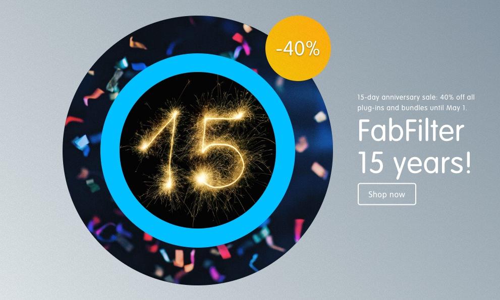 FabFilter 15th Anniversary Sale