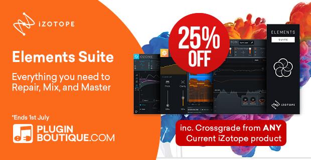 iZotope Elements Suite & Crossgrades - 25% OFF Plugin Deals