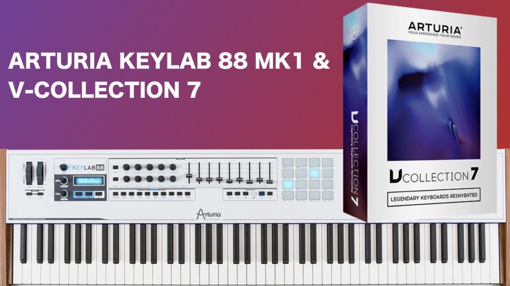 Arturia KeyLab 88 Mk1 & V-Collection 7