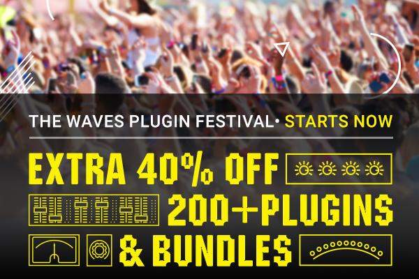 Waves Plugin Festival, Save 40% OFF Plugins & Bundles