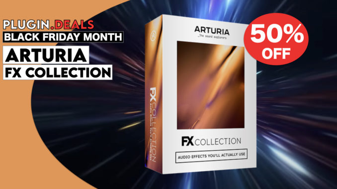 Arturia FX Collection Black Friday Sale
