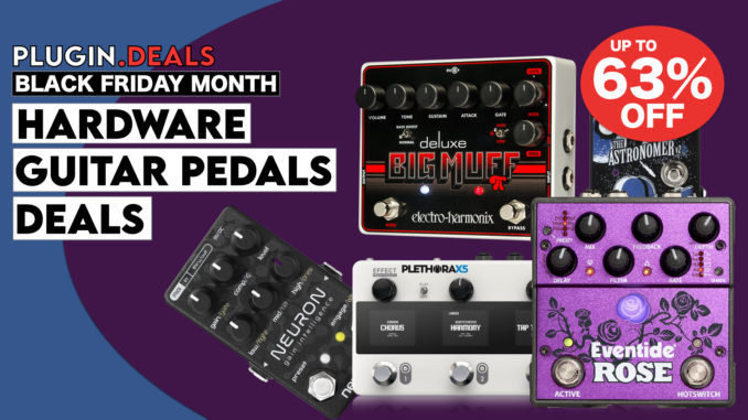 Black Friday Guitar Pedals