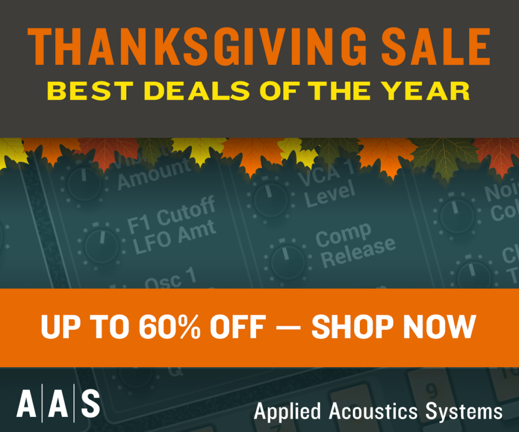 Applied Acoustics Systems Thanksgiving Sale
