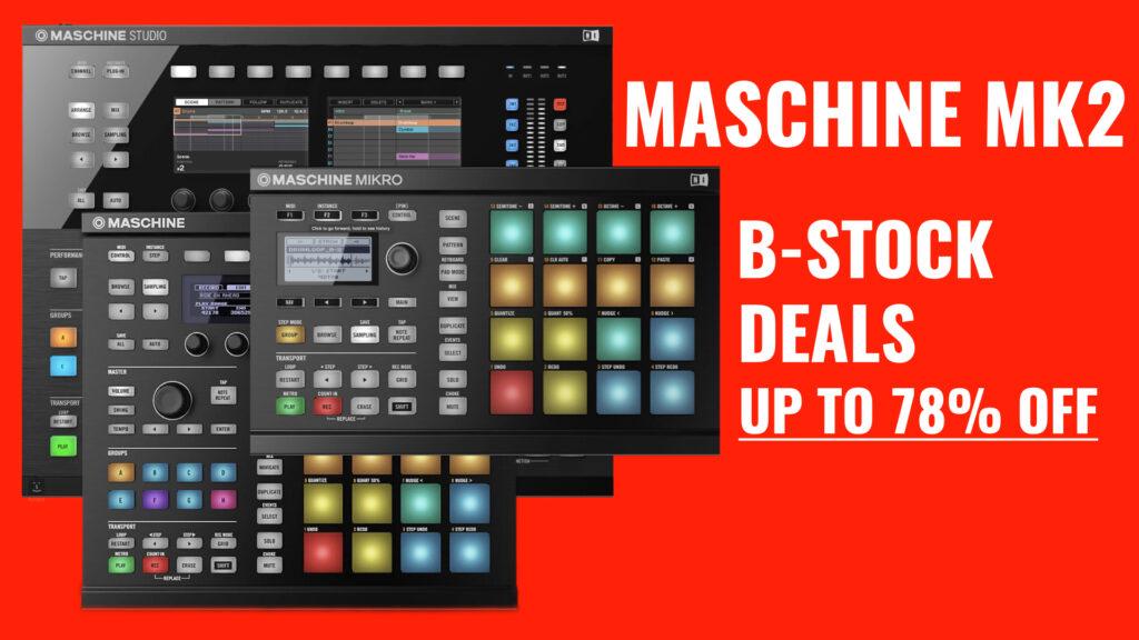 Maschine Mk2 B-Stock Deals